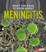 What You Need to Know About Meningitis | Renee Gray-Wilburn |