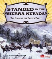 Stranded in the Sierra Nevada | Danielle Smith-Llera |