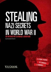 Stealing Nazi Secrets in World War II | Elizabeth Raum |