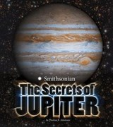 The Secrets of Jupiter | Thomas K. Adamson |
