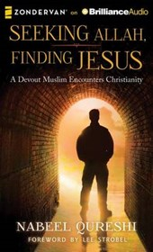 Seeking Allah, Finding Jesus | Nabeel Qureshi |