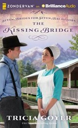 The Kissing Bridge | Tricia Goyer |
