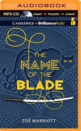 The Name of the Blade | Zoe Marriott |