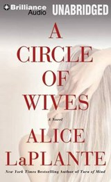 A Circle of Wives | Alice Laplante |