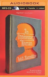 An Unnecessary Woman | Rabih Alameddine |