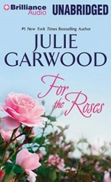 For the Roses | Julie Garwood |