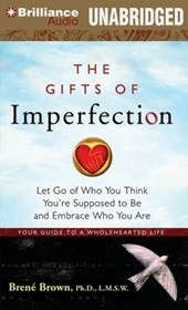 The Gifts of Imperfection [audiobook] | Brown, Brene, Ph.D. |