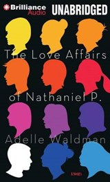 The Love Affairs of Nathaniel P. | Adelle Waldman |