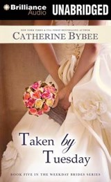 Taken by Tuesday | Catherine Bybee |