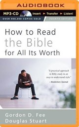 How to Read the Bible for All Its Worth | Fee, Gordon D. ; Stuart, Douglas |