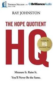 The Hope Quotient Hq | Ray Johnston |