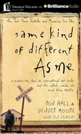 Same Kind of Different As Me | Hall, Ron ; Moore, Denver |