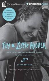 Fly a Little Higher