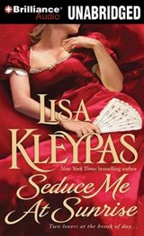 Seduce Me At Sunrise | Lisa Kleypas |