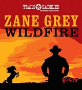 Wildfire | Zane Grey |