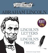 Lincoln's Letters and Lincoln's Prose | Abraham Lincoln |