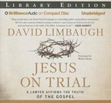 Jesus on Trial | David Limbaugh |
