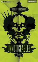 The Unnoticeables | Robert Brockway |