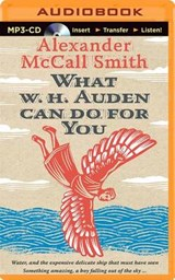 What W. H. Auden Can Do for You | Alexander Mccall Smith |