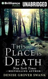 This Place is Death | Denise Grover Swank |