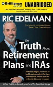 The Truth About Retirement Plans and IRA's | Ric Edelman |