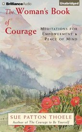 The Woman's Book of Courage | Sue Patton Thoele |