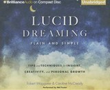 Lucid Dreaming, Plain and Simple | Waggoner, Robert ; McCready, Caroline |