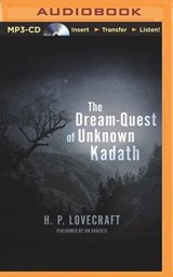 The Dream-Quest of Unknown Kadath | H. P. Lovecraft |