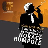 The Anti-Social Behaviour of Horace Rumpole | John Mortimer |