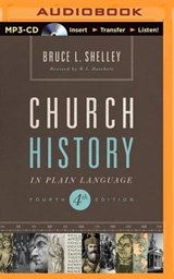 Church History in Plain Language | Bruce L. Shelley |