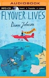 Flyover Lives | Diane Johnson |