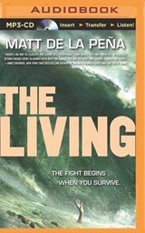 The Living | Matt De La Pena |