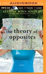 The Theory of Opposites | Allison Winn Scotch |
