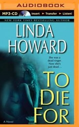 To Die for | Linda Howard |