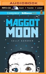 Maggot Moon | Sally Gardner |
