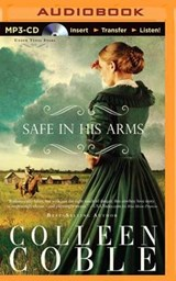 Safe in His Arms | Colleen Coble |