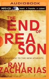 The End of Reason | Ravi Zacharias |