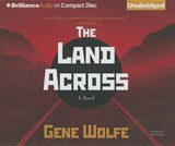 The Land Across | Gene Wolfe |