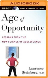 Age of Opportunity | Steinberg, Laurence, Ph.D. |