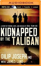 Kidnapped by the Taliban | Joseph, Dilip, M.d. |