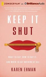 Keep It Shut | Karen Ehman |