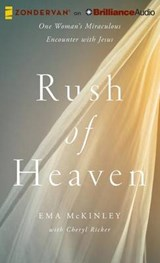 Rush of Heaven | Mckinley, Ema ; Ricker, Cheryl |