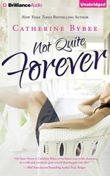 Not Quite Forever | Catherine Bybee |