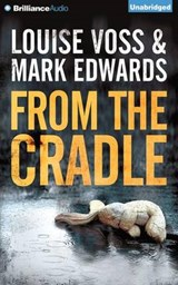 From the Cradle | Voss, Louise ; Edwards, Mark |