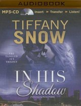 In His Shadow | Tiffany Snow |