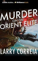 Murder on the Orient Elite | Larry Correia |