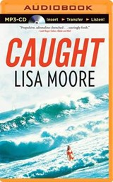 Caught | Lisa Moore |