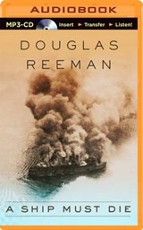A Ship Must Die | Douglas Reeman |