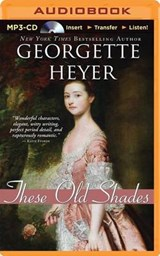 These Old Shades | Georgette Heyer |