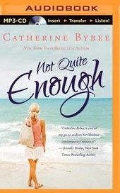 Not Quite Enough | Catherine Bybee |